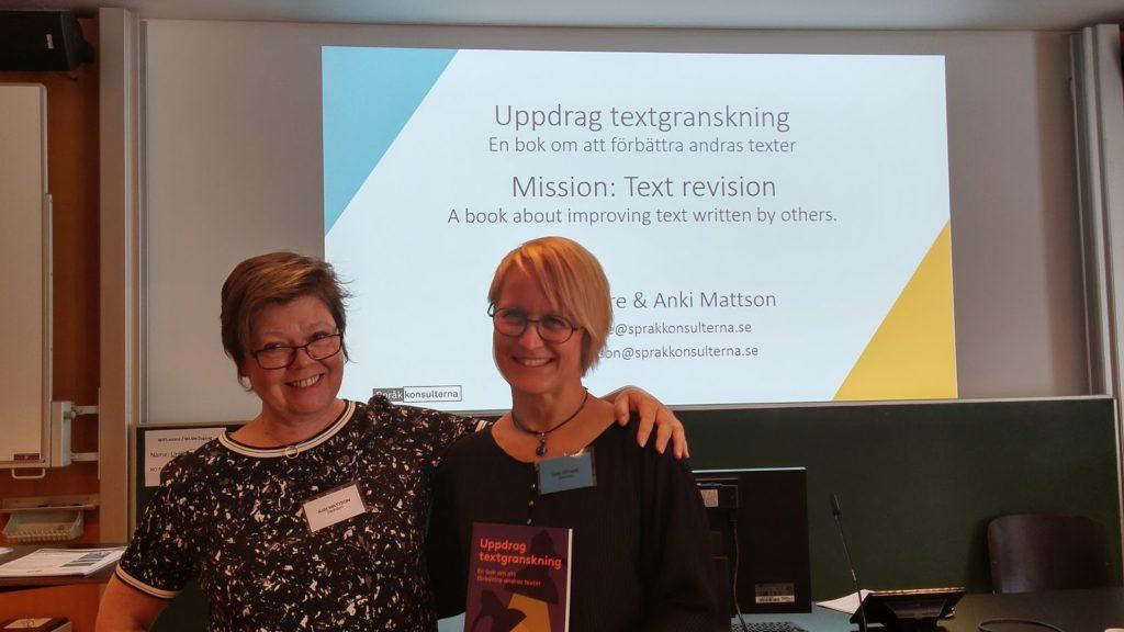 En text som inte når fram har skrivits helt i onödan, säger språkkonsulterna Sara Rösare och Anki Mattson.