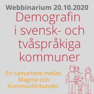 Webbinariumom demografin i svensk- och tvåspråkiga kommuner