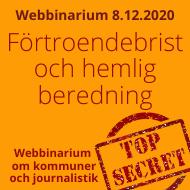 Hur bra fungerar offentlighetsprincipen i mediernas bevakning av kommunerna? Webbinarium 8.12.2020